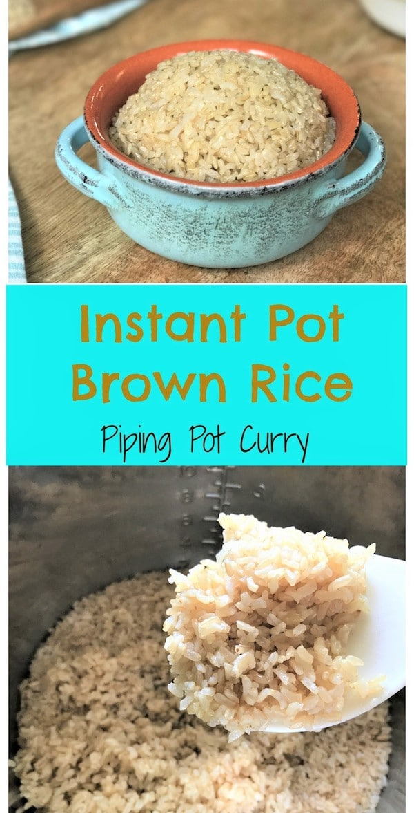 Make perfect brown rice in your instant pot every time. It is quick, easy and no fuss! #basmati #longgrain #brownrice #rice #instantpot #pressurecooker #vegan #vegetarian | pipingpotcurry.com