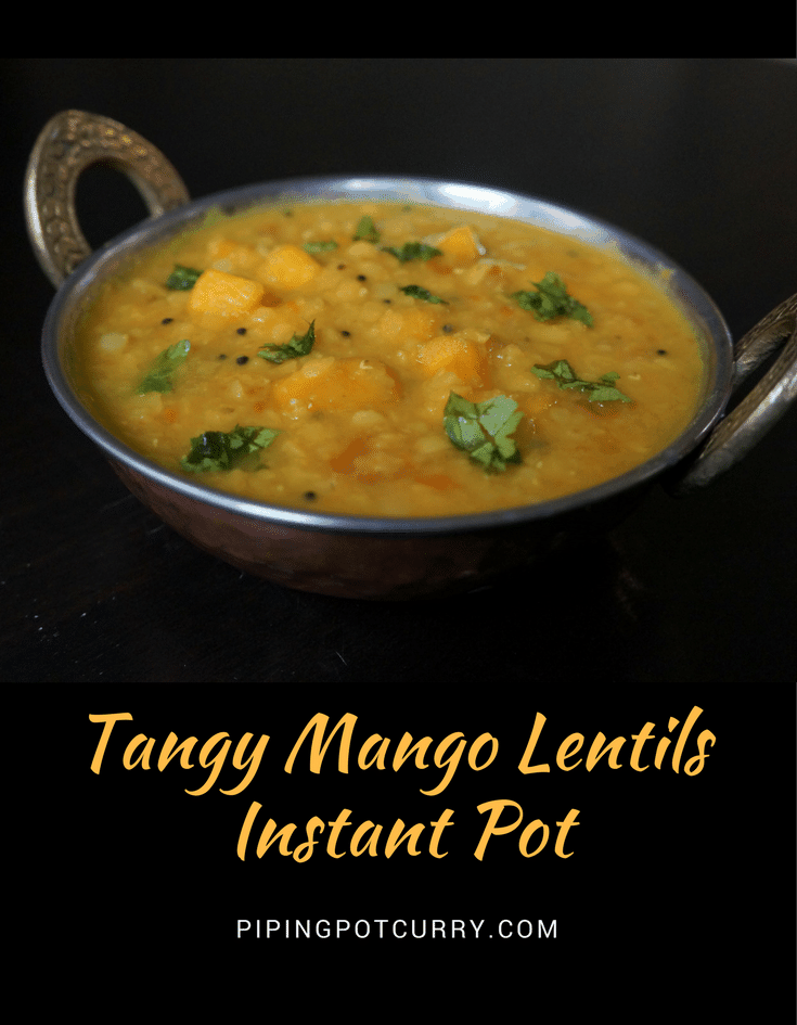 An interesting mixture of sweet, tangy and spicy flavors - MANGO DAL in the instant pot. Toor dal (Split Pigeon Pea) cooked with raw mango and tempered with red chillies, curry leaves, mustard seeds and spices   #lentils #dal #mangodal #mango #recipe #howto #vegan #glutenfree #healthy #instantpot #pressurecooker #curry #indian   pipingpotcurry.com
