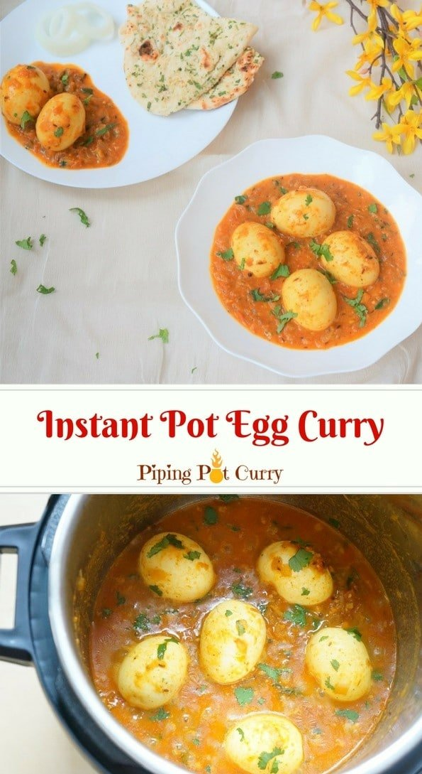 Egg curry made by adding boiled eggs to a spicy curry sauce, along with coconut milk to balance the flavors. In this Instant Pot Egg Curry, we will make the curry sauce and boil the eggs together. Make this quick and delicious Egg Curry for dinner on busy days in under 30 minutes. Serve it with roti, naan or rice. | #eggcurry #instantpot #pressurecooker #eggs #curry #lowcarb #glutenfree | pipingpotcurry.com