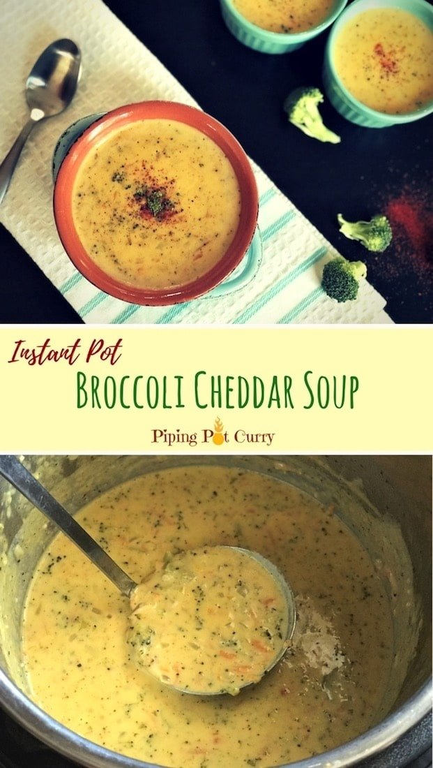A comforting Creamy Instant Pot Broccoli Cheddar soup loaded with veggies and cheddar cheese. It just takes 30 mins to make this cheesy goodness | #broccolicheddar #instantpot #pressurecooker #broccoli #cheddar #soup #panera #lowcarb #glutenfree #vegetarian #panera #copycat #creamy #homemade | pipingpotcurry.com