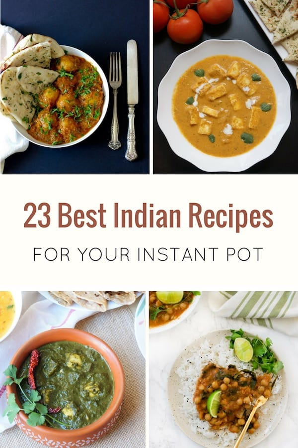 23 Best Indian Recipes for the instant pot. Quick and easy Paneer & Vegetable Recipes, Meat Chicken & Seafood and Lentil & Beans Recipes | #lunch #dinner #curry #authentic #spicy #healthy #vegetables #paneer #meat #chicken #shrimp #pork #beef #lentils #beans #indian #recipe #instantpot #pressurecooker #easy | pipingpotcurry.com