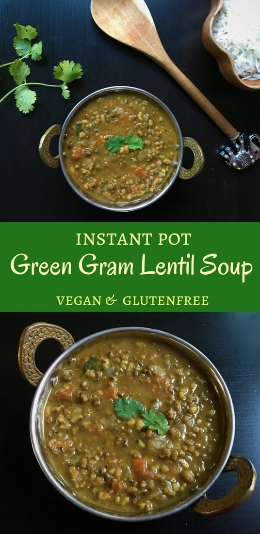 Wholesome Green Moong lentils simmered in onion, tomatoes and spices made in Instant Pot. A protein rich dish, enjoy as a lentil soup along with a side of rice. | #lentils #green #moongdal #dal #instantpot #pressurecooker #vegan #glutenfree | pipingpotcurry.com