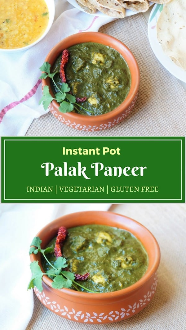 Palak Paneer, a popular dish from North India, made with #spinach and Cottage Cheese, cooked with ginger, garlic, onions and aromatic spices. Takes just 20 minutes to prepare this nutritious #vegetarian, #glutenfree, #lowcarb dish | #palakpaneer #palak #paneer #instantpot #pressurecooker | pipingpotcurry.com