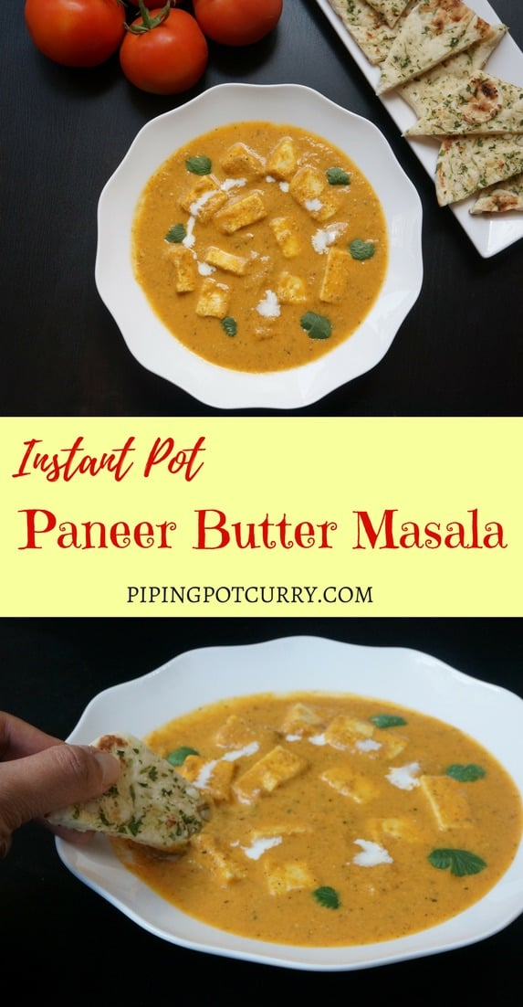 Chunks of paneer or cottage cheese cooked in a mildly spiced tomato gravy. Delicious and very easy to make Paneer Butter Masala in the instant pot | #paneer #makhani #butter #masala #indian #curry #recipe #easy #restaurant #gravy #cottagecheese #cream #sauce #instantpot #pressurecooker #vegetarian #glutenfree | pipingpotcurry.com