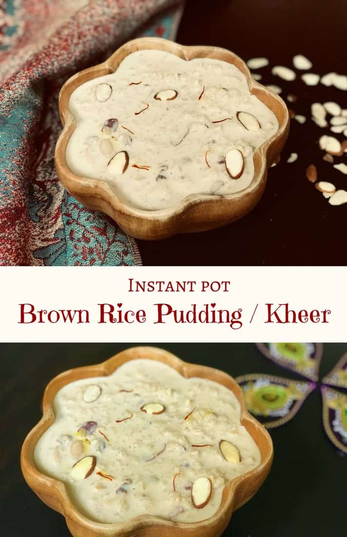 Instant Pot Brown Rice Kheer - Made with brown rice and milk infused with saffron, cardamom and assorted dried fruits. | #rice #brown #milk #saffron #kheer #pudding #recipe #indian #dessert #instantpot #pressurecooker #vegetarian #glutenfree | pipingpotcurry.com