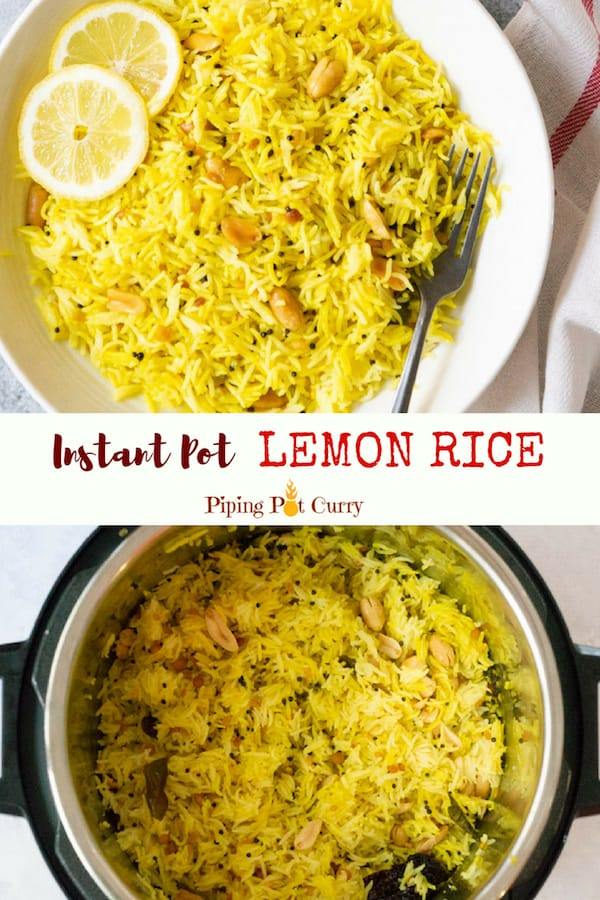Flavorful, tangy and crunchy Lemon Rice from South India, made as a one-pot dish in Instant Pot in less than 30m minutes | #lemon #rice #instantpot #pressurecooker #southindian #indian #instapot #pilaf #vegan #glutenfree | pipingpotcurry.com