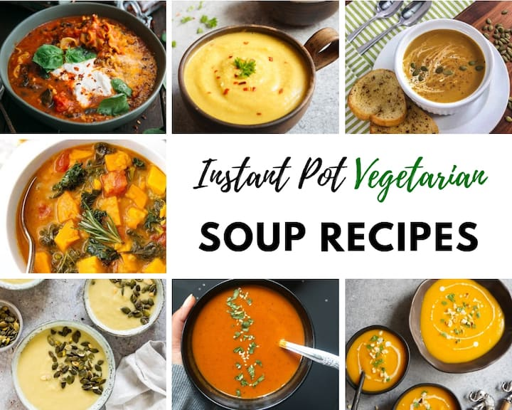 Instant Pot Vegetarian Soup Recipes